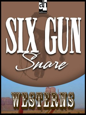 cover image of Six Gun Snare