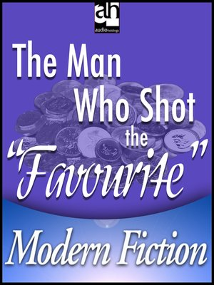 "cover image of The Man Who Shot the ""Favourite"""