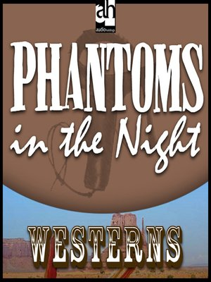cover image of Phantoms In the Night