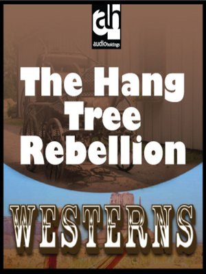 cover image of The Hang-Tree Rebellion