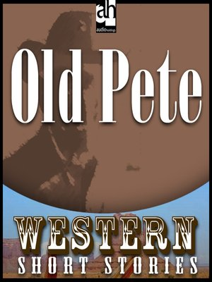 cover image of Old Pete