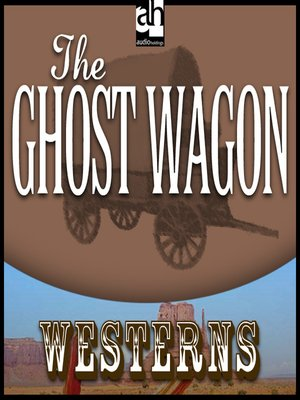 cover image of The Ghost Wagon