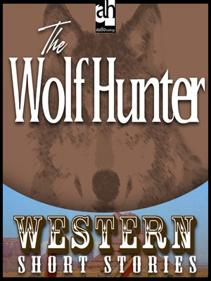 cover image of The Wolf Hunter