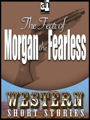 cover image of The Fear of Morgan the Fearless