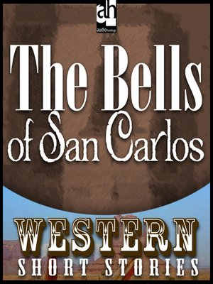 cover image of The Bells of San Carlos