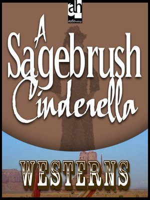cover image of A Sagebrush Cinderella