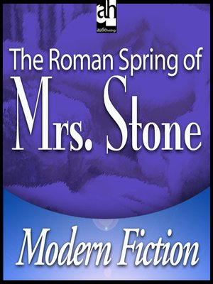 cover image of The Roman Spring of Mrs. Stone