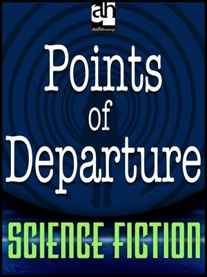 cover image of Points of Departure