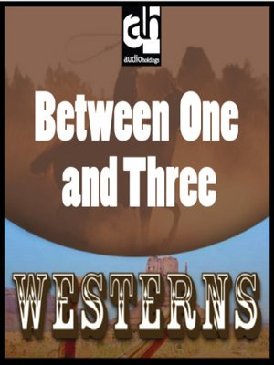 cover image of Between One and Three