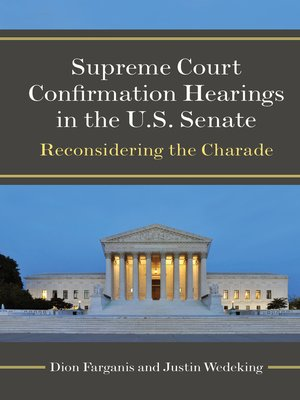 cover image of Supreme Court Confirmation Hearings in the U.S. Senate