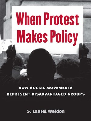 cover image of When Protest Makes Policy