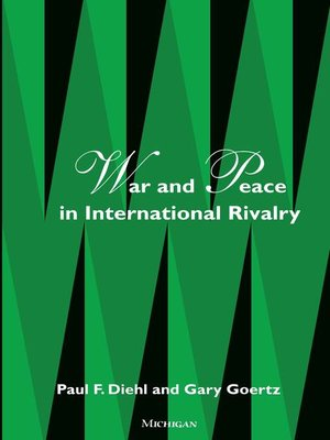 cover image of War and Peace in International Rivalry