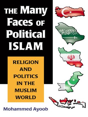 cover image of Many Faces of Political Islam
