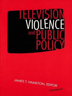 cover image of Television Violence and Public Policy