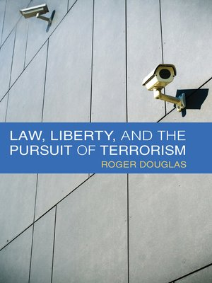 cover image of Law, Liberty, and the Pursuit of Terrorism