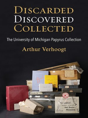 cover image of Discarded, Discovered, Collected