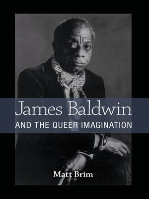 cover image of James Baldwin and the Queer Imagination