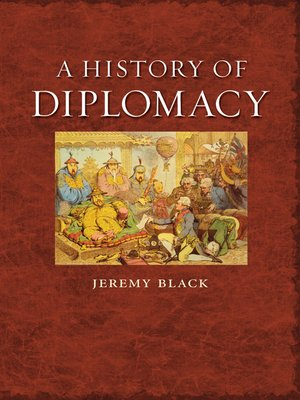 cover image of A History of Diplomacy