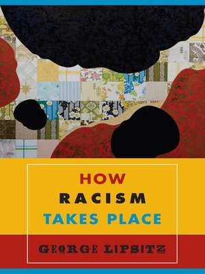 cover image of How Racism Takes Place