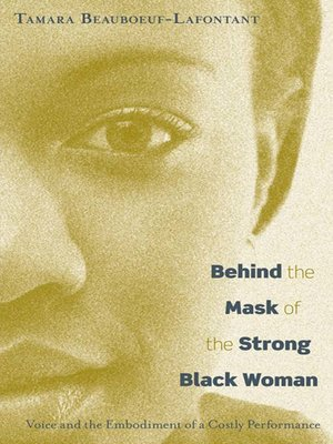 cover image of Behind the Mask of the Strong Black Woman