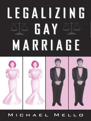 cover image of Legalizing Gay Marriage