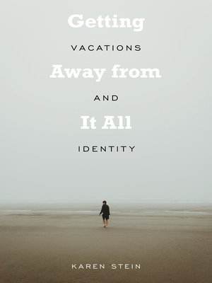 cover image of Getting Away from It All