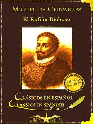 cover image of El Rufián Dichoso