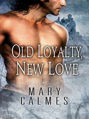 cover image of Old Loyalty, New Love