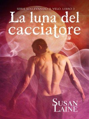 cover image of La luna del cacciatore