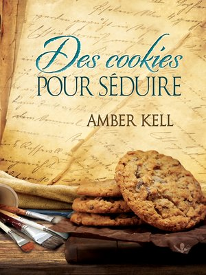 cover image of Des cookies pour séduire