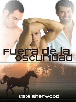 cover image of Fuera de la oscuridad