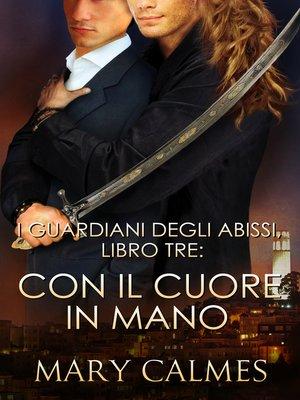 cover image of Con il cuore in mano