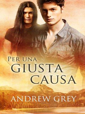 cover image of Per una giusta causa