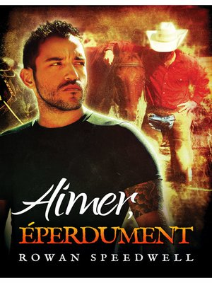 cover image of Aimer, éperdument