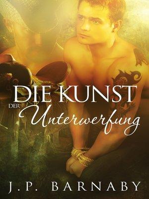 cover image of Die Kunst der Unterwerfung