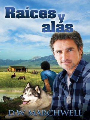 cover image of Raíces y Alas