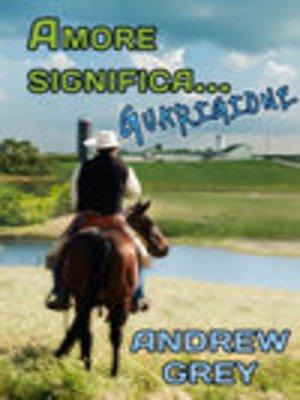 cover image of Amore significa... guarigione