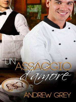 cover image of Un assaggio d'amore