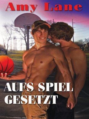 cover image of Aufs Spiel gesetzt (The Locker Room)