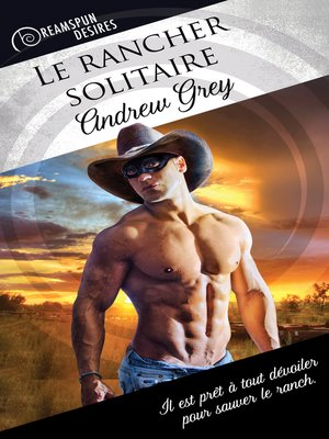 cover image of Le rancher solitaire