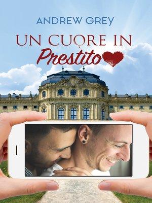 cover image of Un cuore in prestito