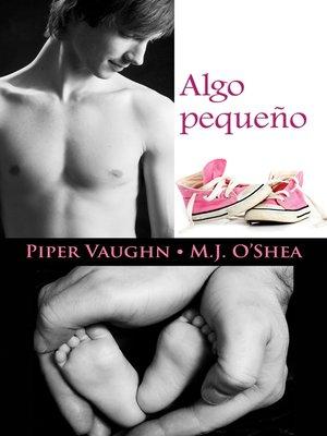 cover image of Algo pequeño
