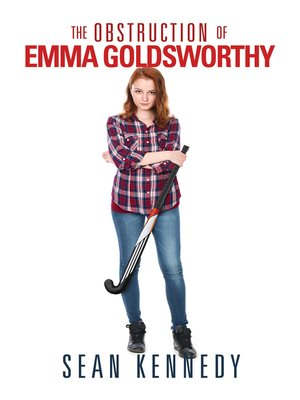 cover image of The Obstruction of Emma Goldsworthy