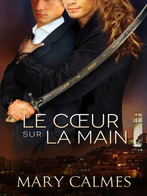 cover image of Le cœur sur la main