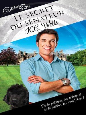 cover image of Le secret du sénateur