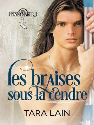 cover image of Les braises sous la cendre