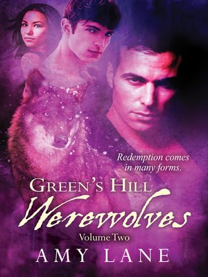 cover image of Green's Hill Werewolves, Volume 2