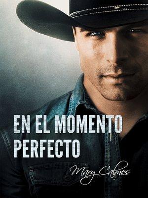 cover image of En el momento perfecto