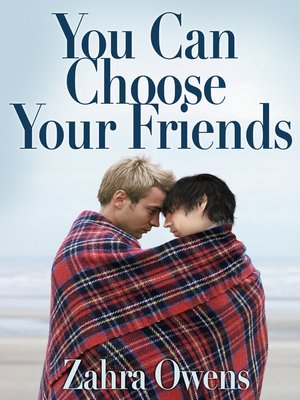 cover image of You Can Choose Your Friends