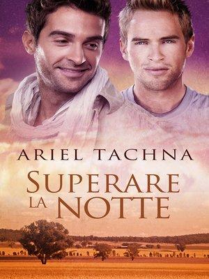 cover image of Superare la notte